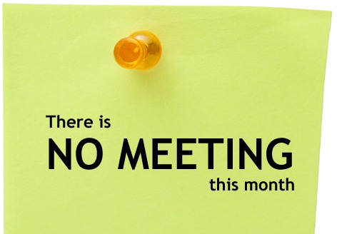 no meeting this month